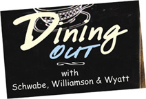 Dining Out with Schwabe Williamson & Wyatt